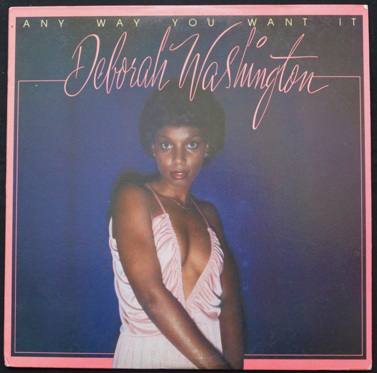 DEBORAH WASHINGTON / ANY WAY YOU WANT IT (LP)