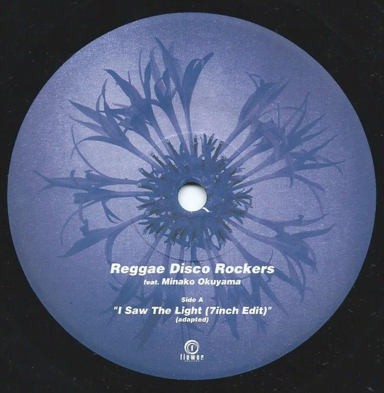 REGGAE DISCO ROCKERS (FEAT.MINAKO OKUYAMA / 奥山みなこ) / I SAW THE LIGHT (7INCH EDIT) (7