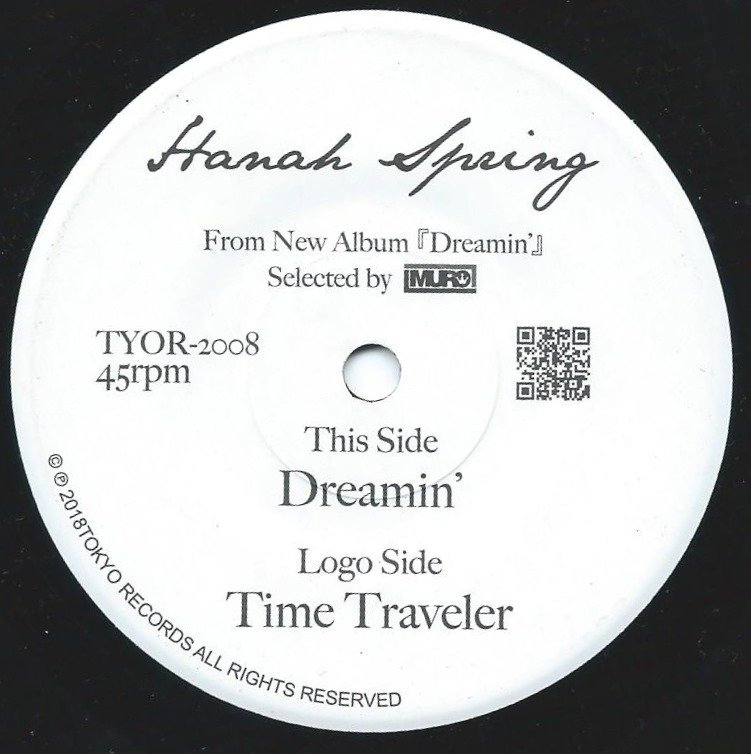HANAH SPRING ‎/ DREAMIN' / TIME TRAVELER (7