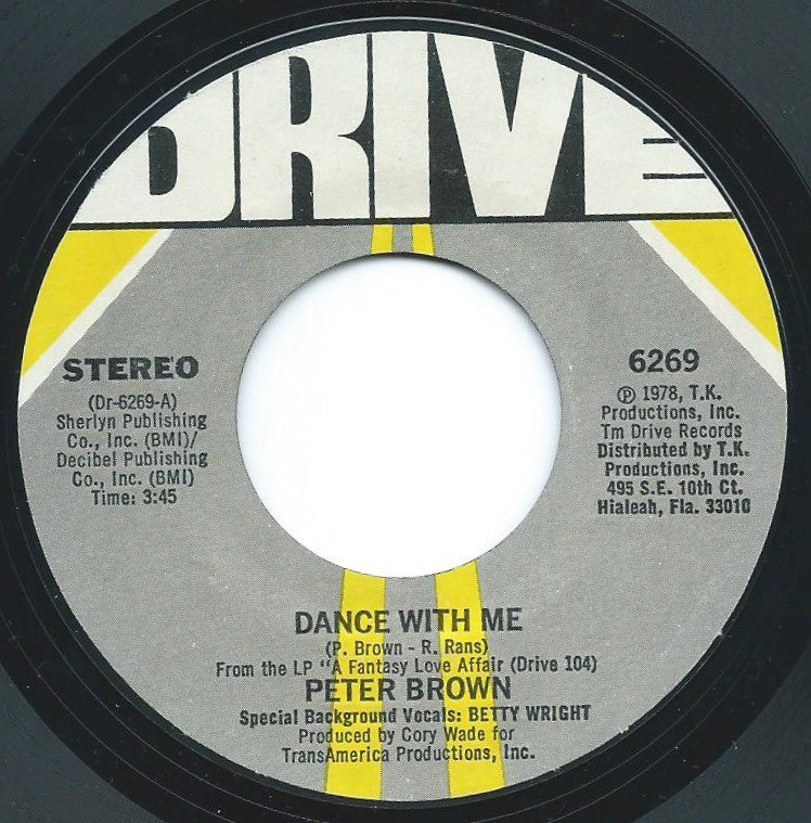 PETER BROWN / DANCE WITH ME / FOR YOUR LOVE (7