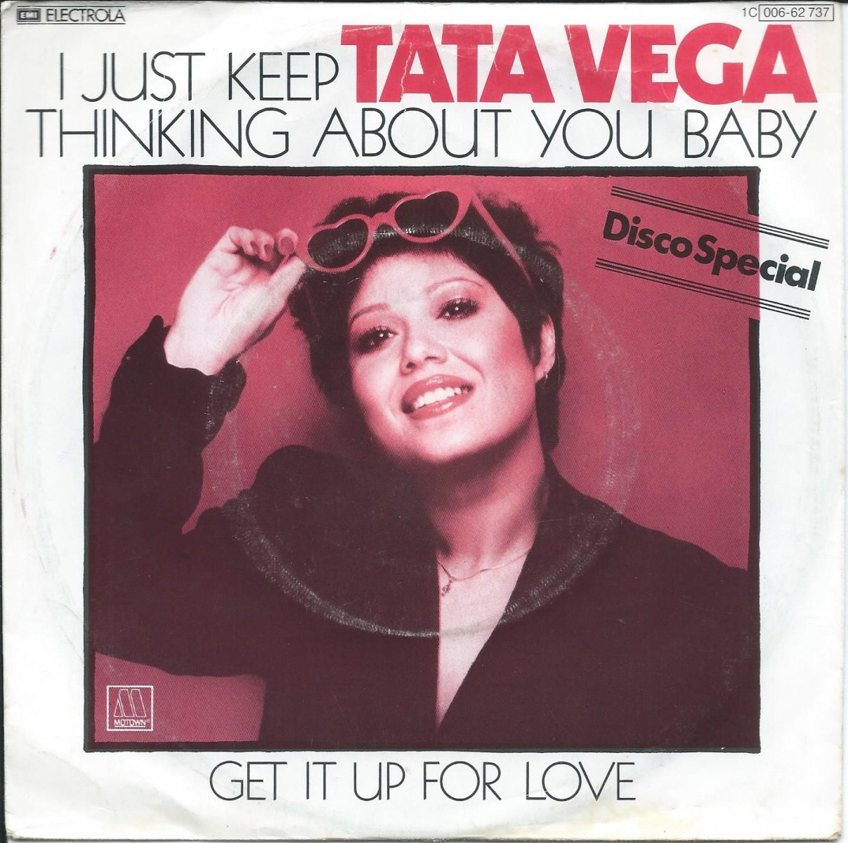 TATA VEGA / I JUST KEEP THINKING ABOUT YOU BABY / GET IT UP FOR LOVE (7