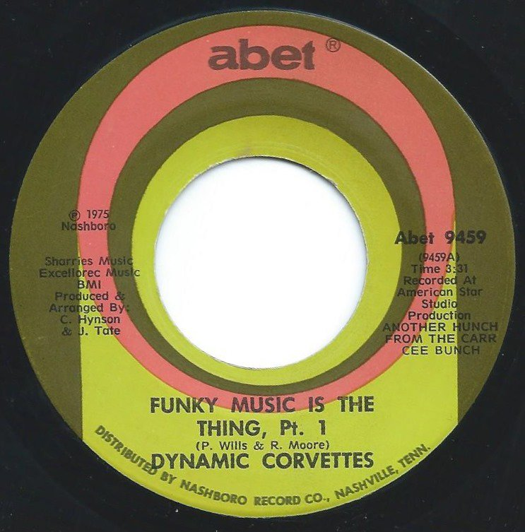 DYNAMIC CORVETTES / FUNKY MUSIC IS THE THING PT.1 & 2 (7