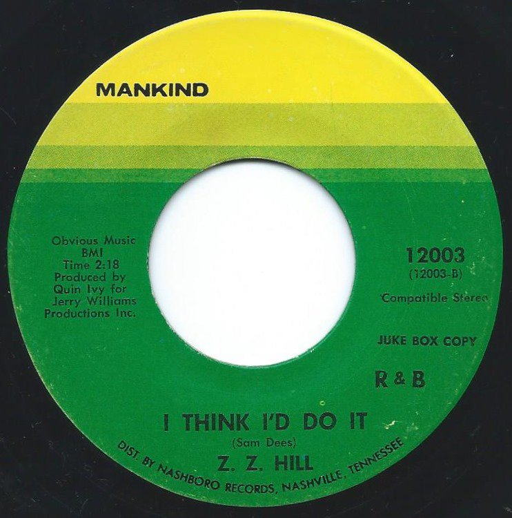 Z.Z.HILL / I THINK I'D DO IT / FAITHFUL AND TRUE (7