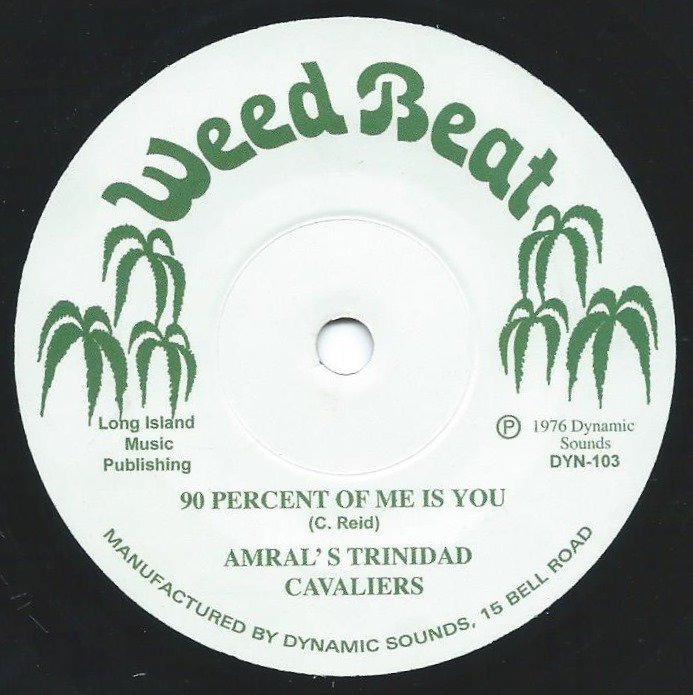 AMRAL'S TRINIDAD CAVALIERS / VERIABLE RELUCTANCE / 90 PERCENT OF ME IS YOU / BLOW IN MY EAR (