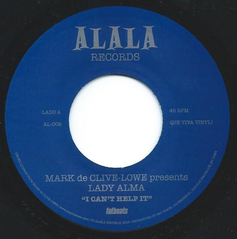 MARK DE CLIVE-LOWE PRESENTS LADY ALMA / RAHEL ‎/ I CAN'T HELP IT / HOPE (7