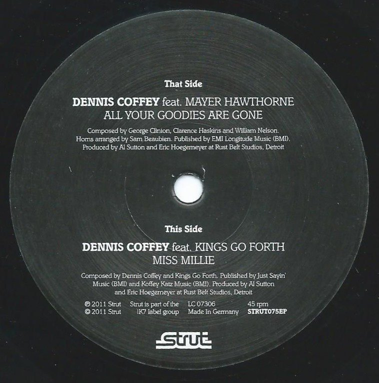 DENNIS COFFEY ‎/ ALL YOUR GOODIES ARE GONE (FEAT.MAYER HAWTHORNE) / MISS MILLIE (7