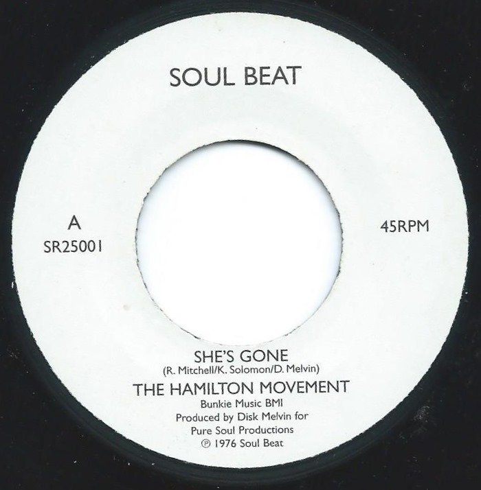 THE HAMILTON MOVEMENT / CONNIE LAVERNE / SHE'S GONE / CAN'T LIVE WITHOUT YOU (7