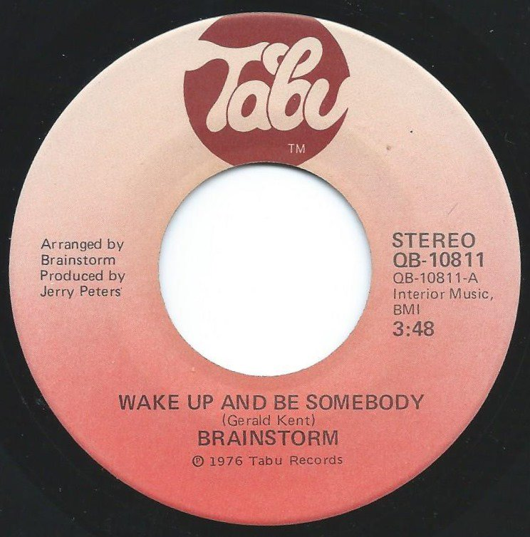 BRAINSTORM / WAKE UP AND BE SOMEBODY / WE KNOW A PLACE (7