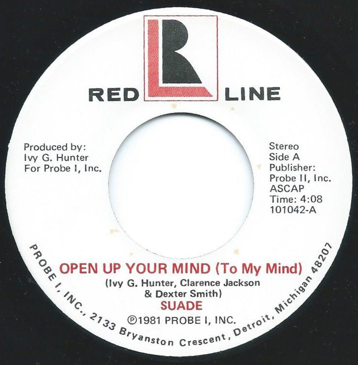 SUADE / OPEN UP YOUR MIND (TO MY MIND) / LOVE WON'T YOU HURRY (7