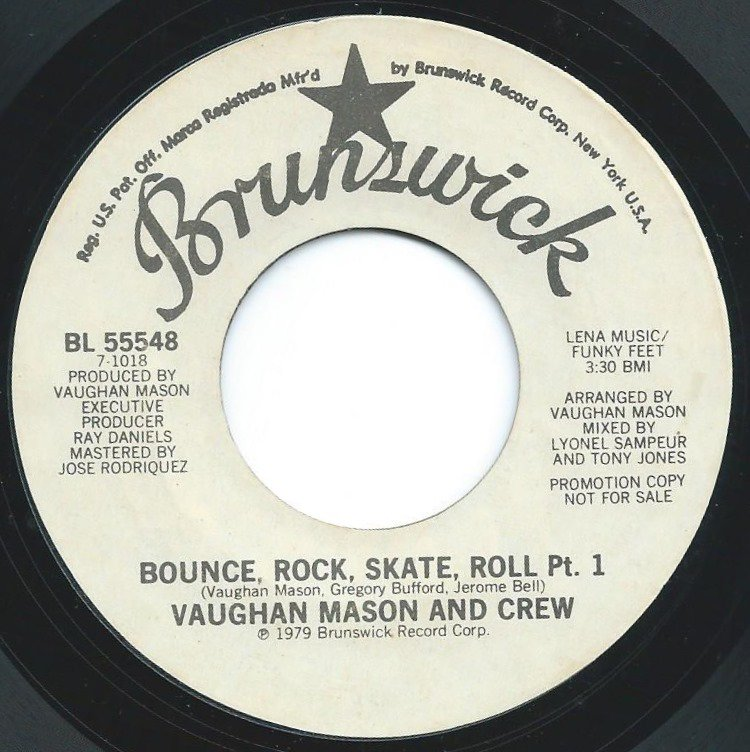 VAUGHAN MASON AND CREW / BOUNCE, ROCK, SKATE, ROLL PART 1 & PART 2 (7