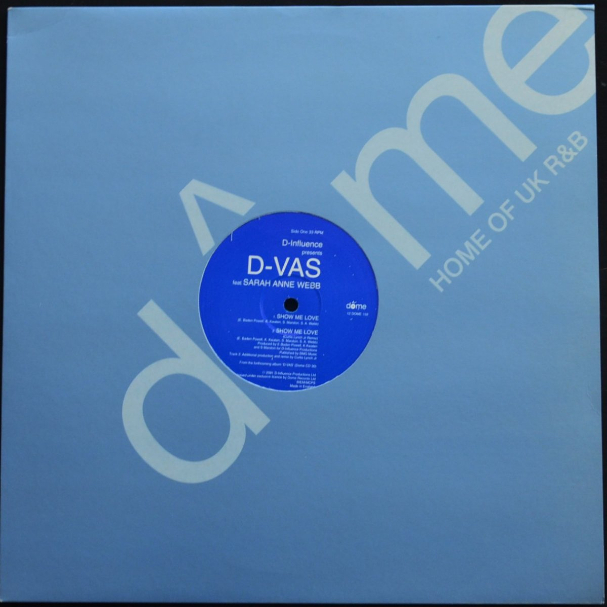 D'INFLUENCE PRESENTS D-VAS FEAT SARAH ANNE WEBB / SHOW ME LOVE (12