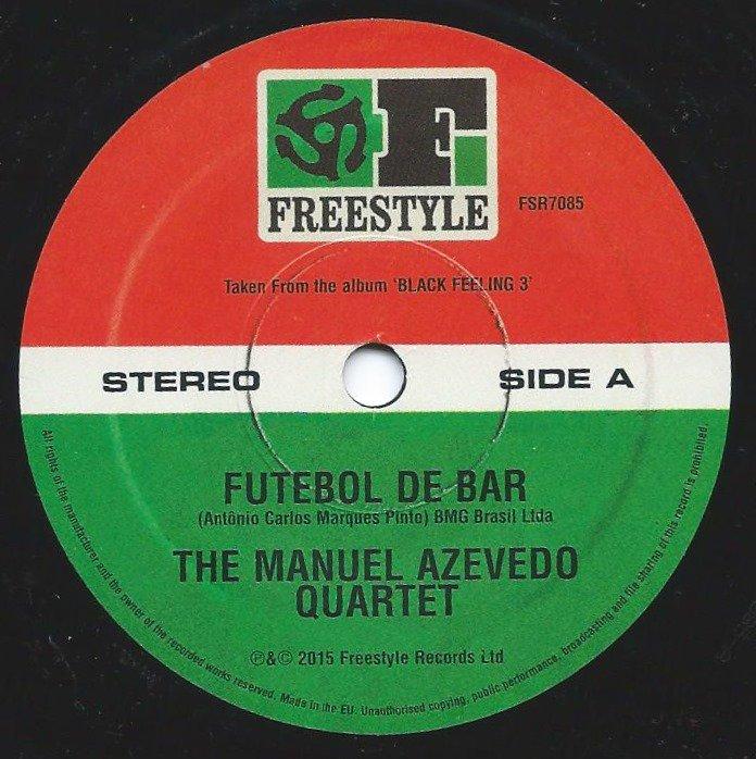 THE MANUEL AZEVEDO QUARTET / ESPERANTO / FUTEBOL DE BAR / LATIN STRUT (7