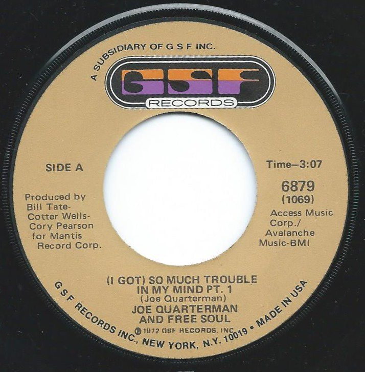 JOE QUARTERMAN & FREE SOUL ‎/ (I GOT) SO MUCH TROUBLE IN MY MIND (7
