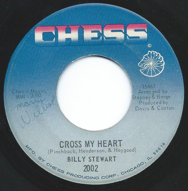 BILLY STEWART / CROSS MY HEART / WHY (DO I LOVE YOU SO) (7