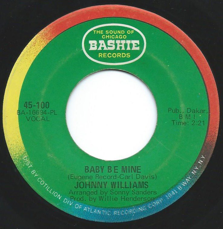 JOHNNY WILLIAMS / BABY BE MINE / I MADE A MISTAKE (7