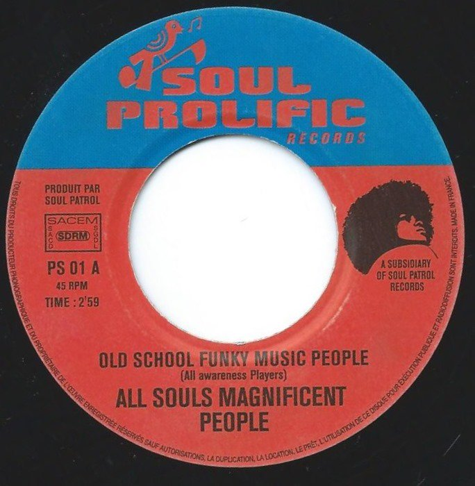 ALL SOULS MAGNIFICENT PEOPLE / OLD SCHOOL FUNKY MUSIC PEOPLE / MORE FUNKY MUSIC (7