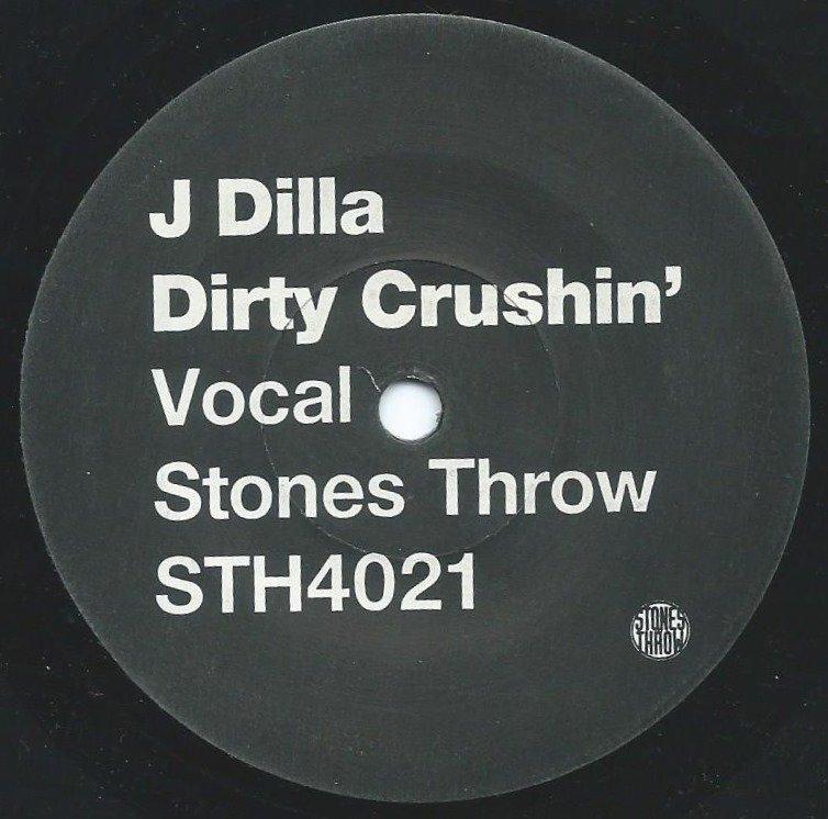 J DILLA / DIRTY CRUSHIN' (7