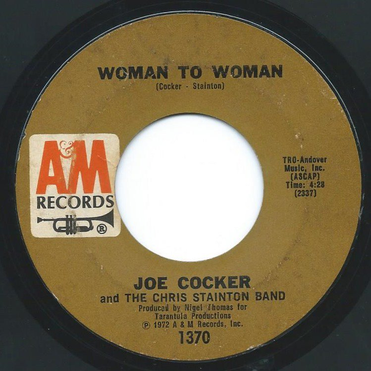 JOE COCKER AND THE CHRIS STAINTON BAND /  WOMAN TO WOMAN / MIDNIGHT RIDER (7