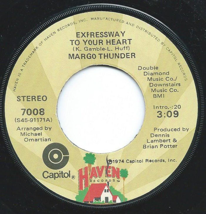 MARGO THUNDER / EXPRESSWAY TO YOUR HEART / HUSH UP YOUR MOUTH (7