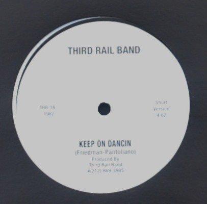 THIRD RAIL BAND / KEEP ON DANCIN (12
