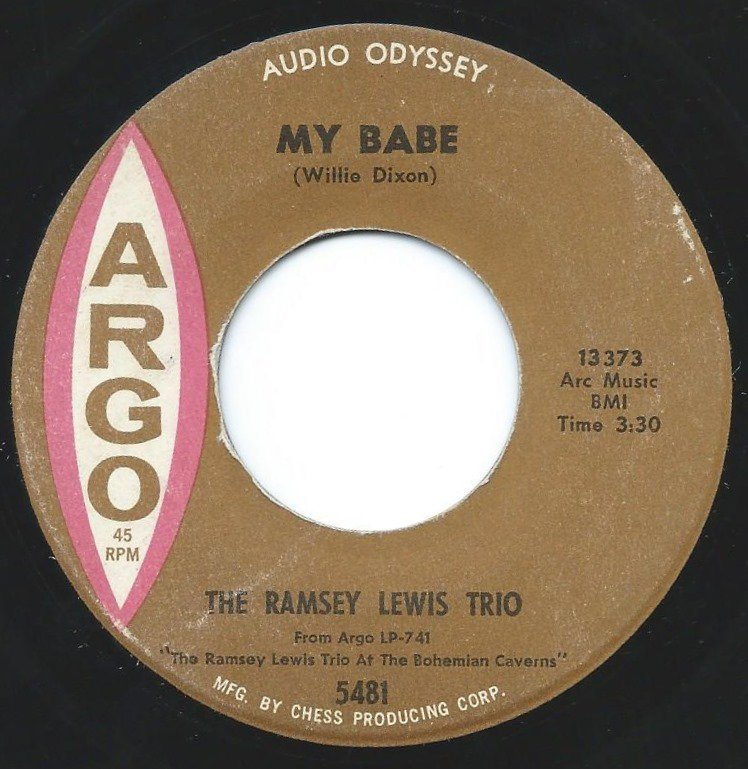 THE RAMSEY LEWIS TRIO / MY BABE / SOMETHING YOU GOT (7
