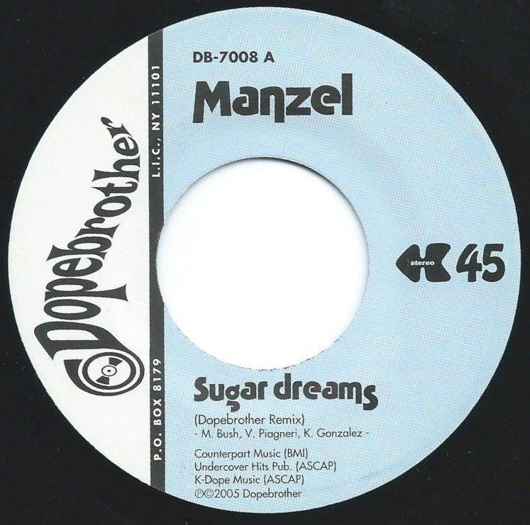 MANZEL / SUGAR DREAMS (DOPEBROTHER REMIX) (7
