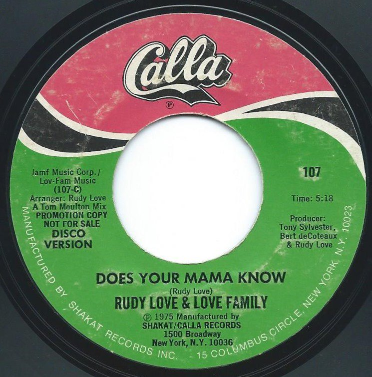 RUDY LOVE AND THE LOVE FAMILY / DOES YOUR MAMA KNOW (7