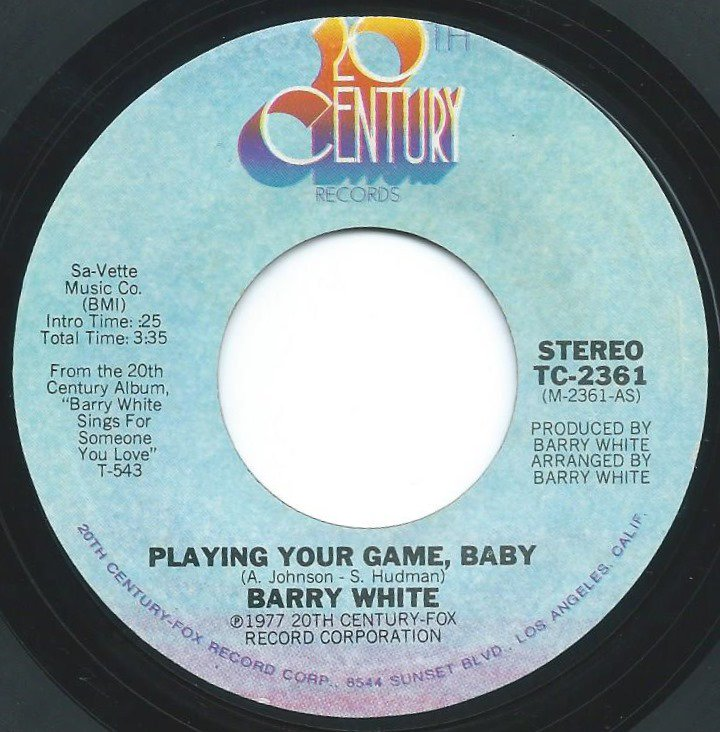 BARRY WHITE / PLAYING YOUR GAME, BABY / OF ALL THE GUYS IN THE WORLD (7