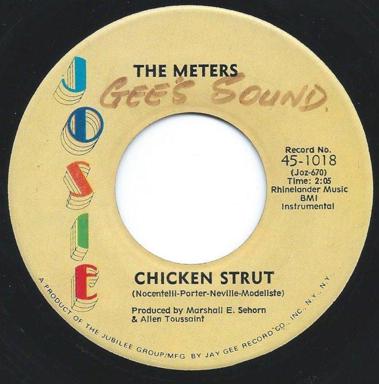 THE METERS / CHICKEN STRUT / HEY! LAST MINUTE (7