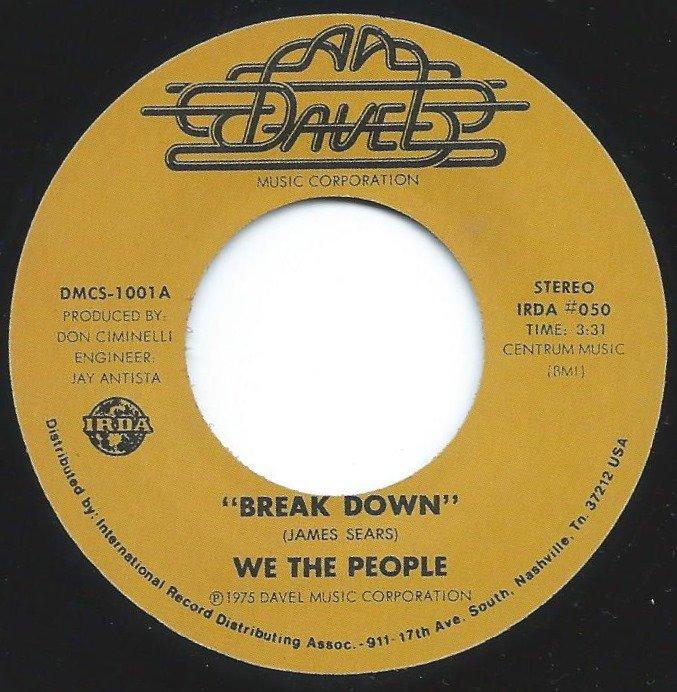 WE THE PEOPLE / BREAK DOWN (7