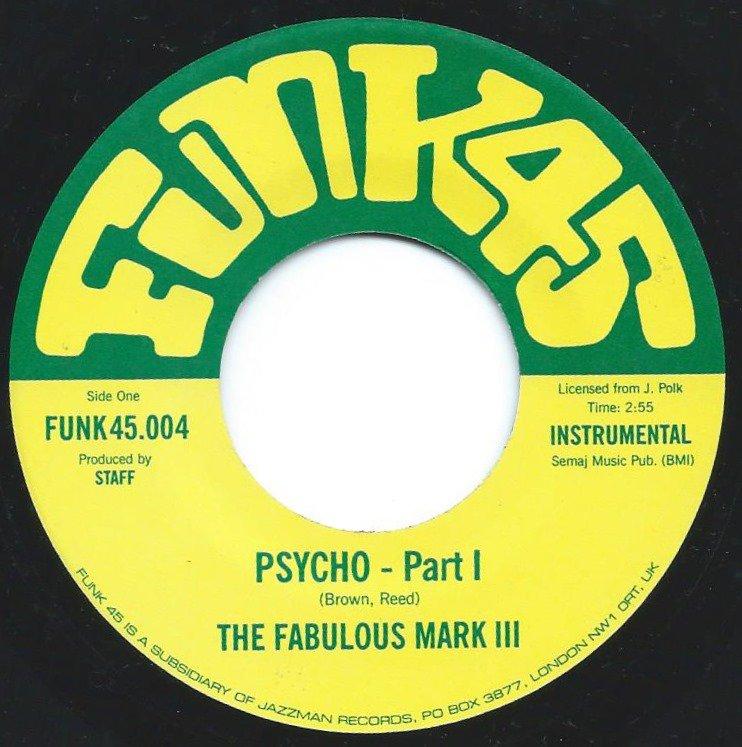 THE FABULOUS MARK III / PSYCHO (7