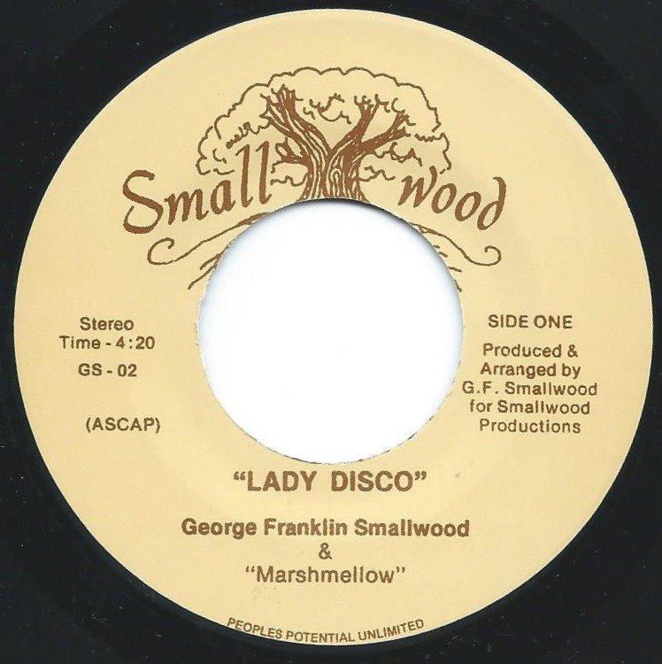 GEORGE SMALLWOOD & MARSHMELLOW / LADY DISCO / MR. SUNSHINE (7