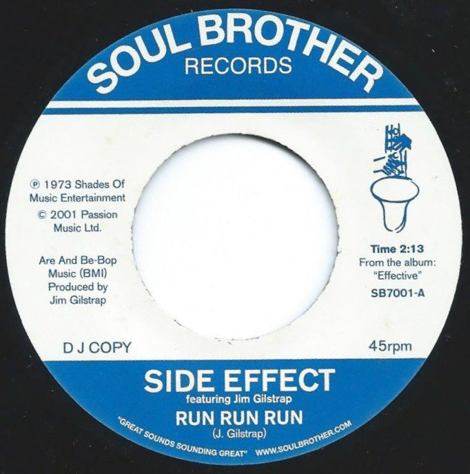 SIDE EFFECT FEATURING JIM GILSTRAP / RUN RUN RUN / SPEND IT ON LOVE (7