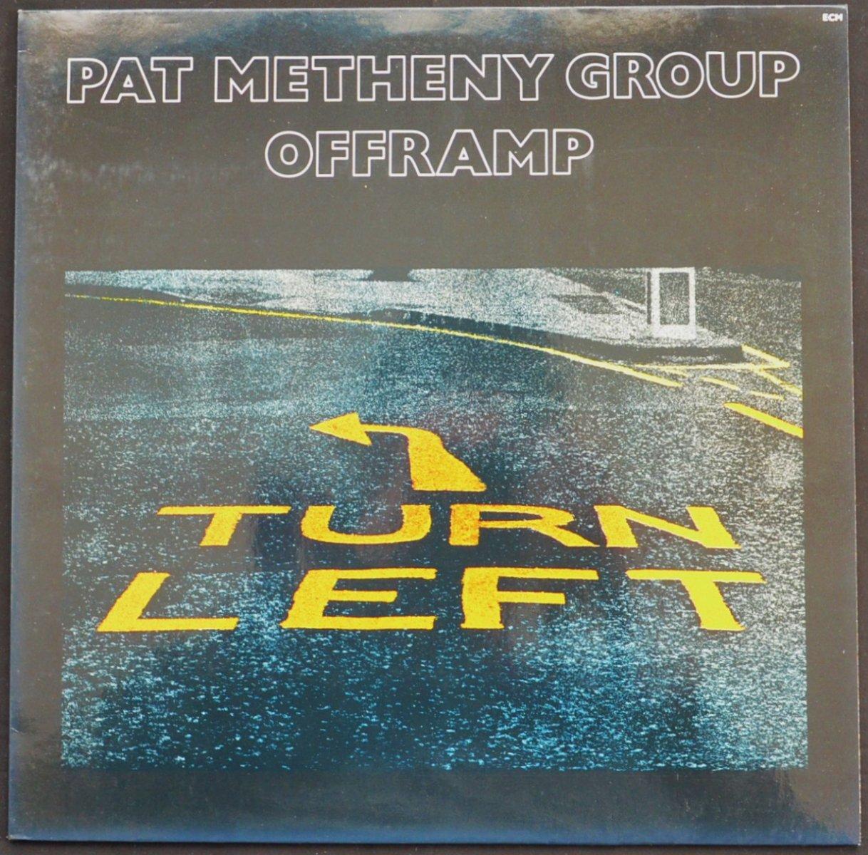 PAT METHENY GROUP / OFFRAMP (LP)