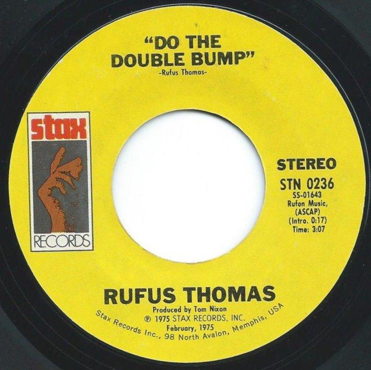 RUFUS THOMAS / DO THE DOUBLE BUMP (7