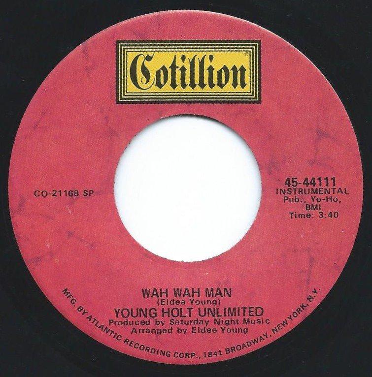 YOUNG HOLT UNLIMITED / WAH WAH MAN / LUV-BUGG (7