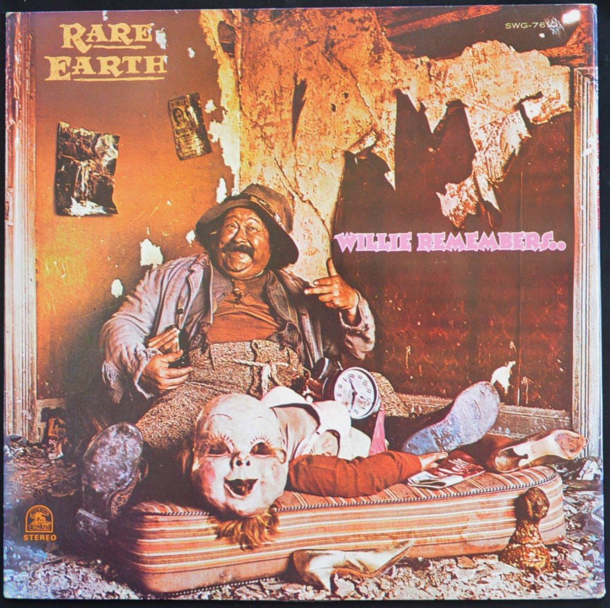 レア・アース RARE EARTH / ウイリー・リメンバーズ WILLIE REMEMBERS (LP)