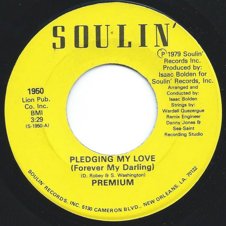 PREMIUM / PLEDGING MY LOVE (FOREVER MY DARLING) / THE LETTER THAT BROKE MY HEART (7