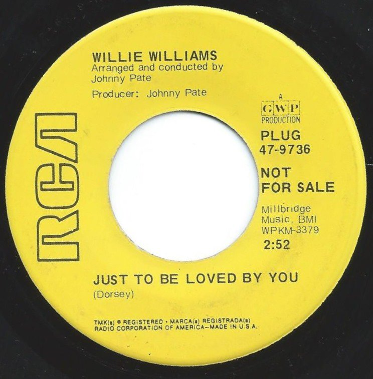 WILLIE WILLIAMS / JUST TO BE LOVED BY YOU / NAME IT (7