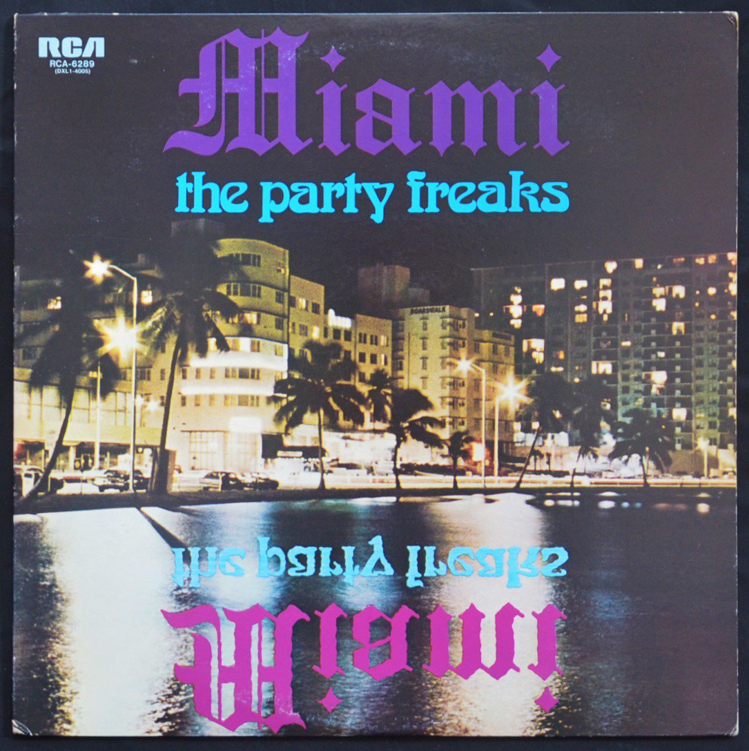 マイアミ MIAMI FEATURING ROBERT MOORE / マイアミ・ソウル・パーティー THE PARTY FREAKS (LP)