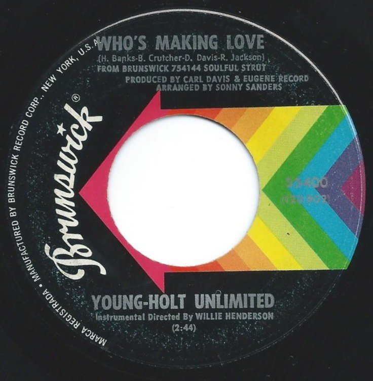 YOUNG HOLT UNLIMITED / WHO'S MAKING LOVE / JUST AIN'T NO LOVE (7