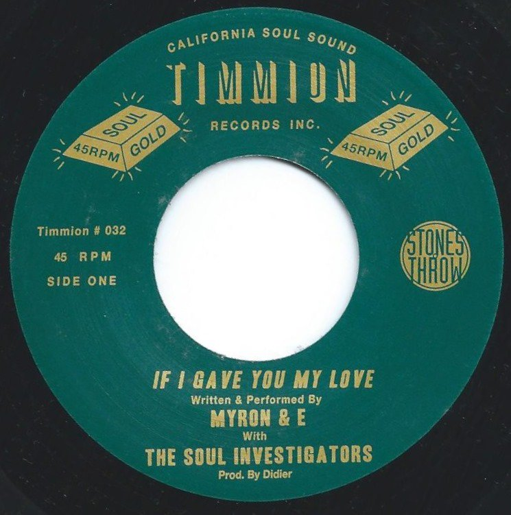 MYRON & E WITH THE SOUL INVESTIGATORS / IF I GAVE YOU MY LOVE / EVERYDAY LOVE (7