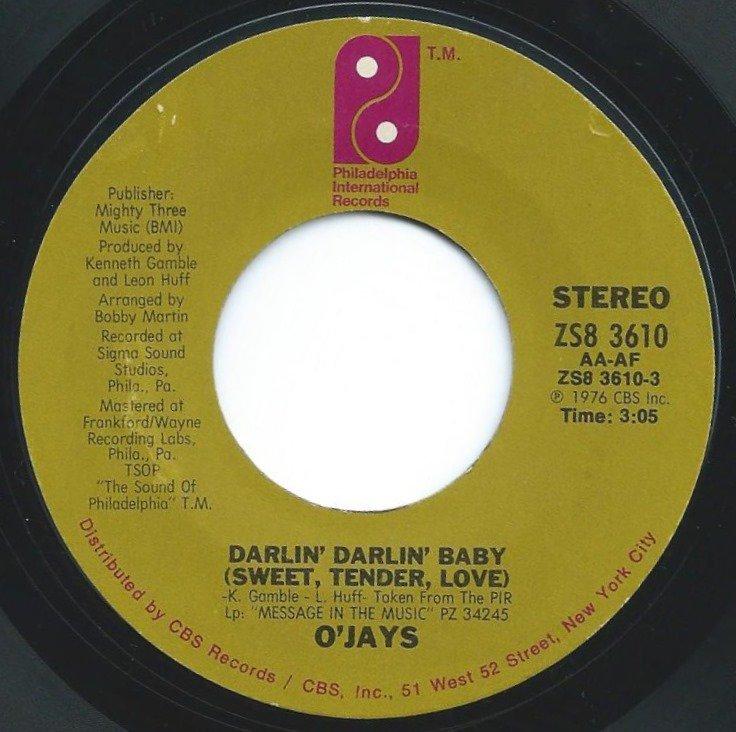 O'JAYS / DARLIN' DARLIN' BABY (SWEET, TENDER, LOVE) / A PRAYER (7