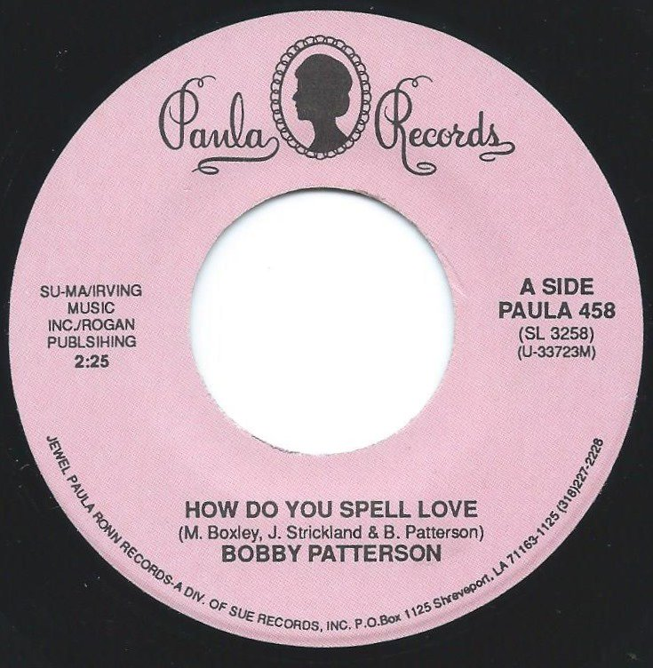 BOBBY PATTERSON / HOW DO YOU SPELL LOVE / RECIPE FOR PEACE (7