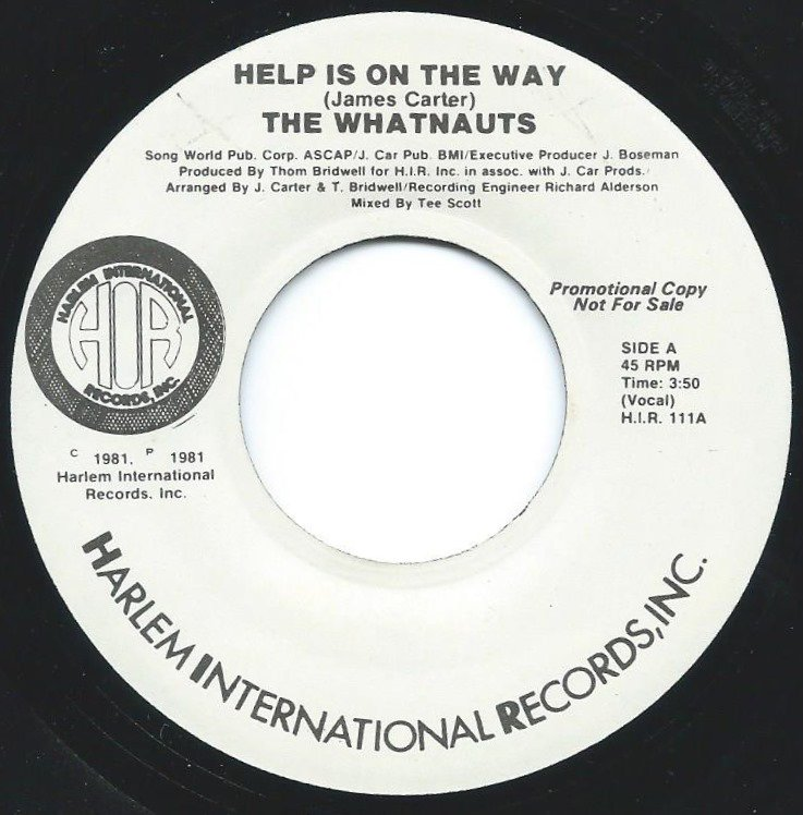 THE WHATNAUTS / HELP IS ON THE WAY (7