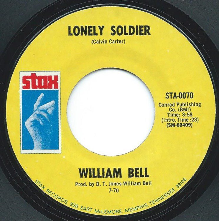 WILLIAM BELL / LONELY SOLDIER / LET ME RIDE (7