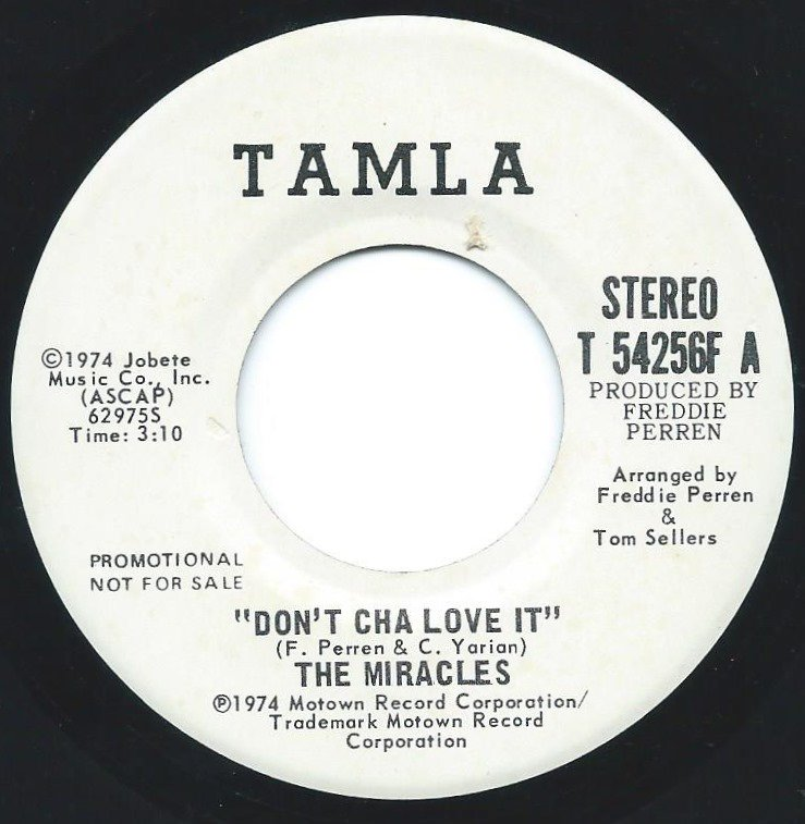 THE MIRACLES / DON'T CHA LOVE IT (7
