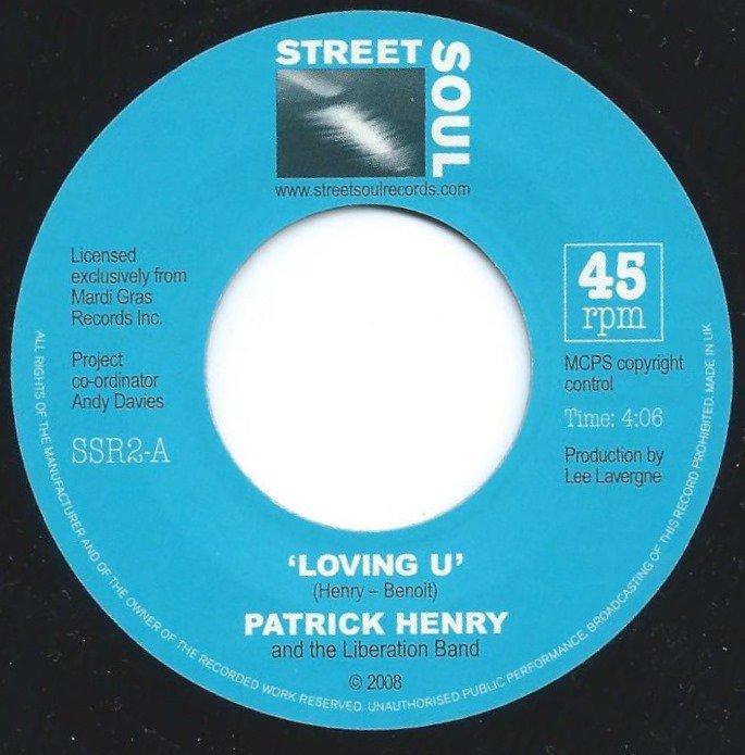 PATRICK HENRY AND THE LIBERATION BAND / LOVING U / MY LOVE (7