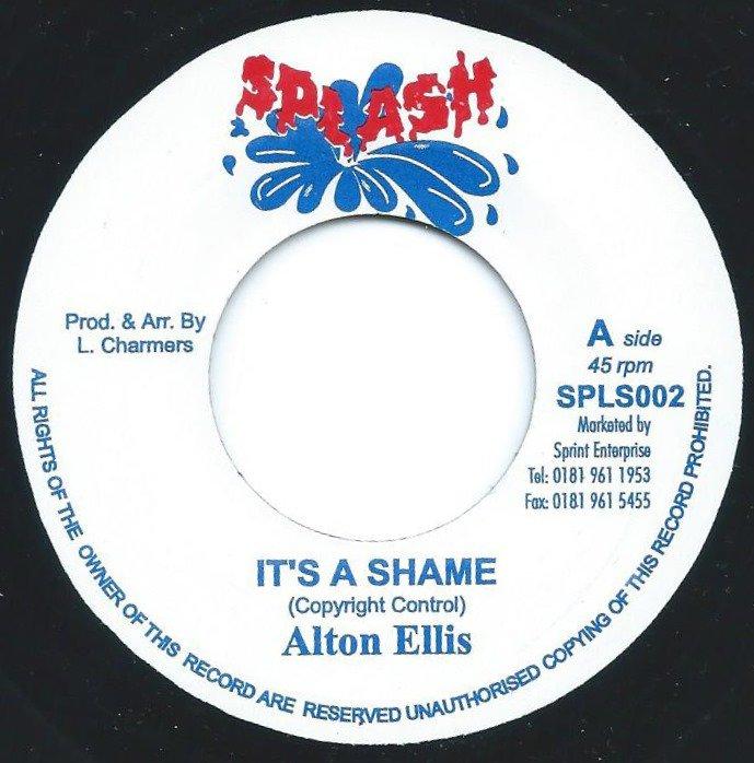 ALTON ELLIS / IT'S A SHAME (7