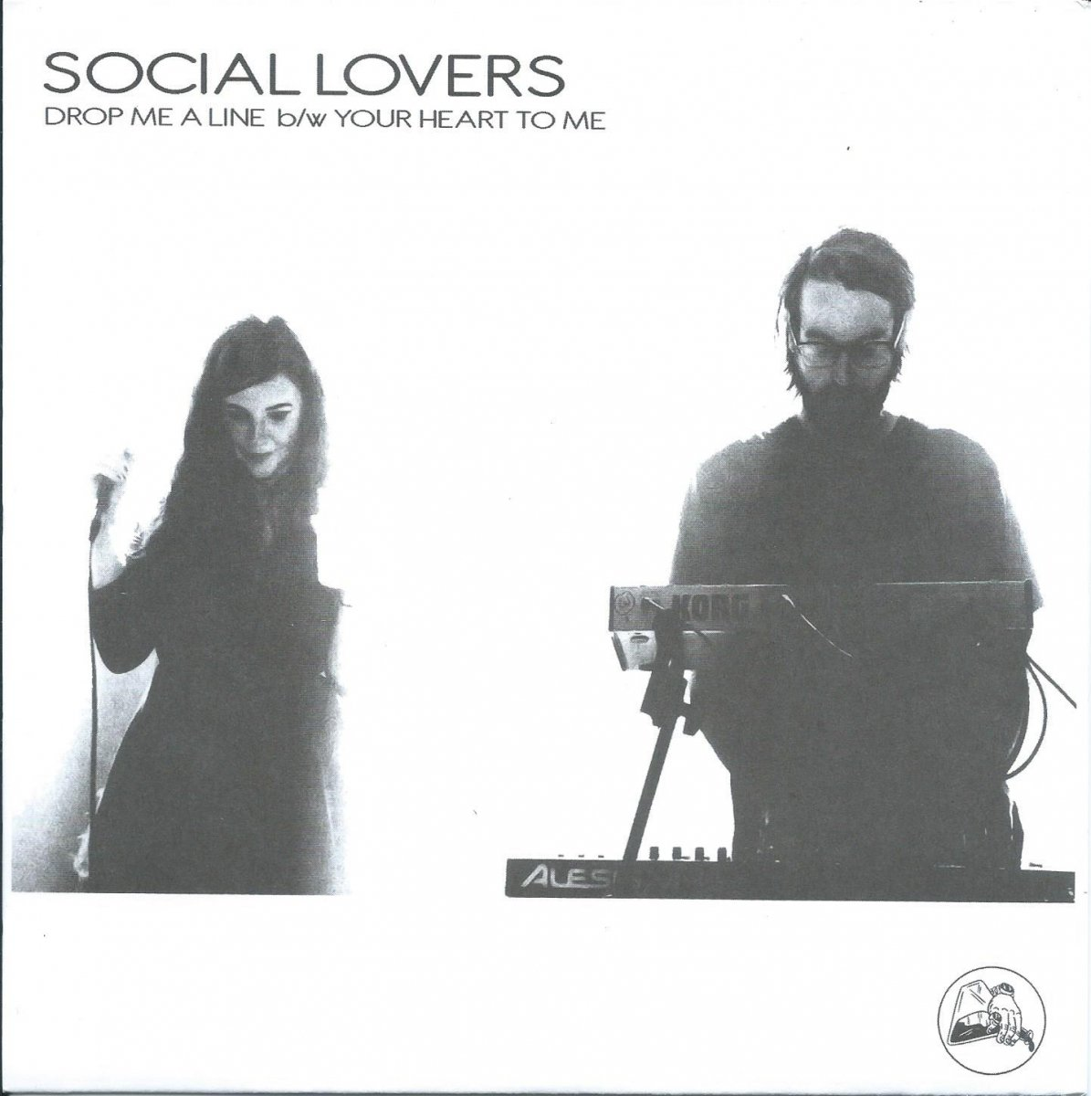SOCIAL LOVERS / DROP ME A LINE / YOUR HEART TO ME (7